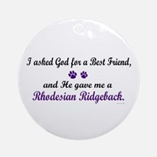 God Gave Me A Rhodesian Ridgeback Ornament (Round)
