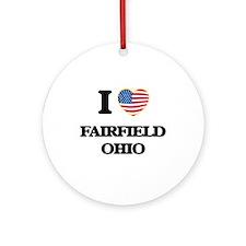 I love Fairfield Ohio Ornament (Round)