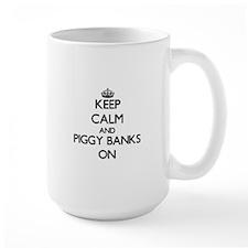 Keep Calm and Piggy Banks ON Mug