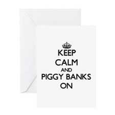 Keep Calm and Piggy Banks ON Greeting Cards