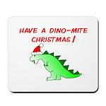 DINO-MITE CHRISTMAS Mousepad