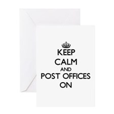 Keep Calm and Post Offices ON Greeting Cards