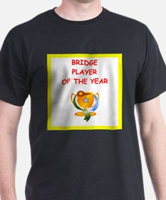a funny bridge joke on gifts and t-shirts. T-Shirt