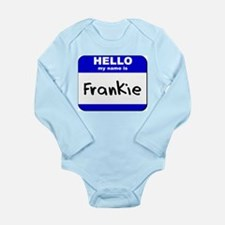 hello my name is frankie Body Suit