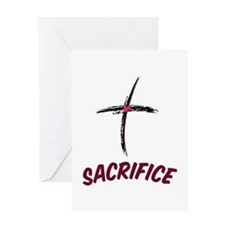 Sacrifice Greeting Cards