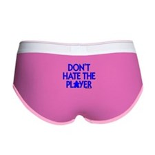 Don't Hate the Player Women's Boy Brief