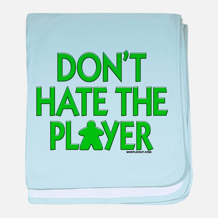 Don't Hate the Player baby blanket