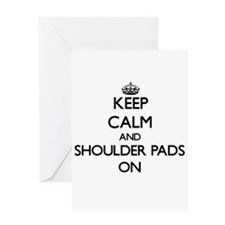 Keep Calm and Shoulder Pads ON Greeting Cards