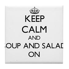 Keep Calm and Soup And Salad ON Tile Coaster