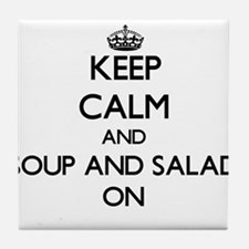 Keep Calm and Soup And Salad ON Tile Coaster