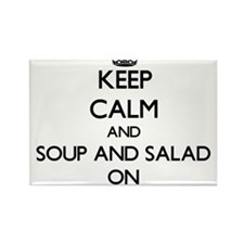Keep Calm and Soup And Salad ON Magnets