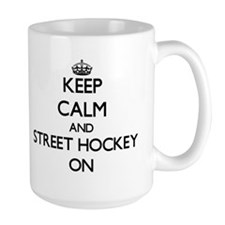 Keep Calm and Street Hockey ON Mugs