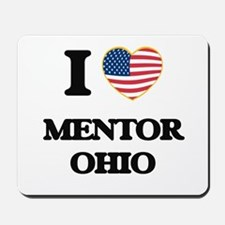 I love Mentor Ohio Mousepad