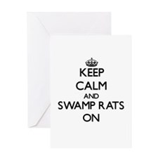 Keep Calm and Swamp Rats ON Greeting Cards