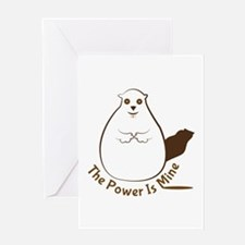 Power Is Mine Greeting Cards