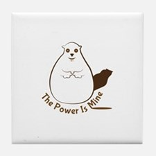 Power Is Mine Tile Coaster