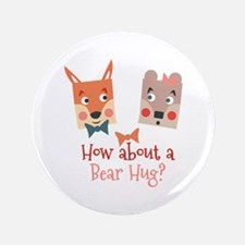 A Bear Hug Button