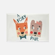A Foxy Pair Magnets