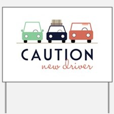 Caution New Driver Yard Sign