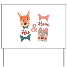 His & Hers Yard Sign