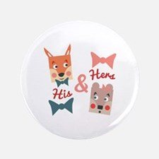 His & Hers Button