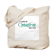 Rather Be Creative Tote Bag
