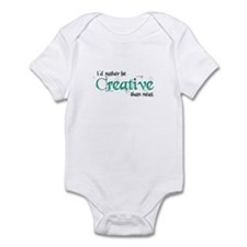 Rather Be Creative Infant Bodysuit