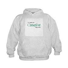 Rather Be Creative Hoodie