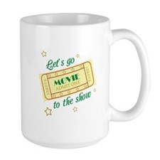 Let's Go To The Show Mugs