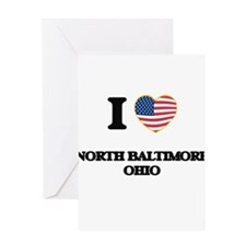 I love North Baltimore Ohio Greeting Cards