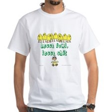 Lessa Fowl, Lessa Shit - Belize Kriol T-Shirt
