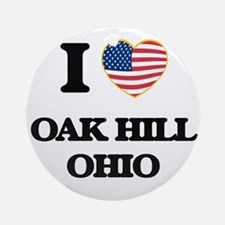 I love Oak Hill Ohio Ornament (Round)