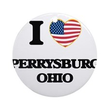 I love Perrysburg Ohio Ornament (Round)