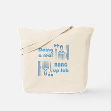 Bang Up Job Tote Bag