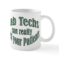 Lab Techs Test Your Patients Mug
