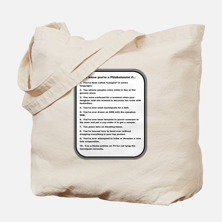 You Know Youre A Phlebotomist If... Tote Bag