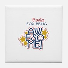 Being Awesome Tile Coaster