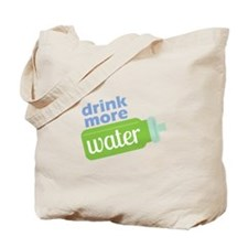 Drink More Water Tote Bag