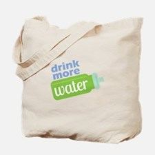 Drink More Water Tote Bag