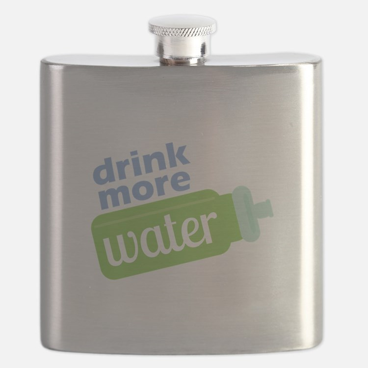 Drink More Water Flask