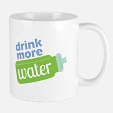 Drink More Water Mugs