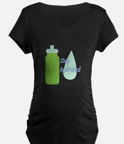 Stay Hydrated Maternity T-Shirt