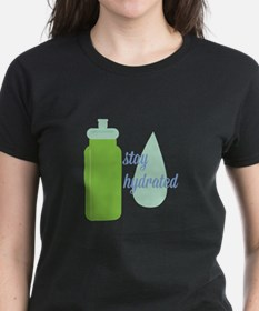 Stay Hydrated T-Shirt