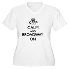 Keep Calm and Broadway ON Plus Size T-Shirt
