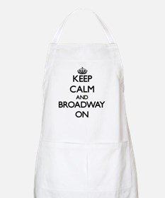Keep Calm and Broadway ON Apron