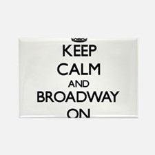 Keep Calm and Broadway ON Magnets