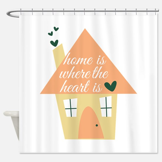 Where Heart Is Shower Curtain