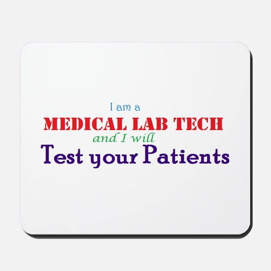 I am a Lab Tech Mousepad