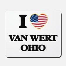 I love Van Wert Ohio Mousepad