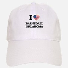I love Barnsdall Oklahoma Baseball Baseball Cap